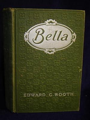 Bella: Booth, Edward C.