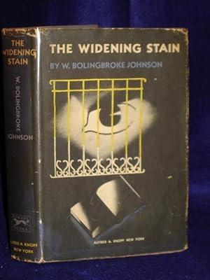 The Widening Stain: Johnson, W. Bolingbroke [Morris Gilbert Bishop]