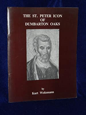 The St. Peter Icon of Dumbarton Oaks: Weitzmann, Kurt
