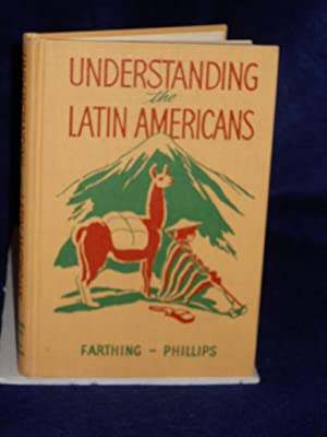 Understanding the Latin Americans: Farthing, Dorothy Kipling and Claude Anderson Phillips