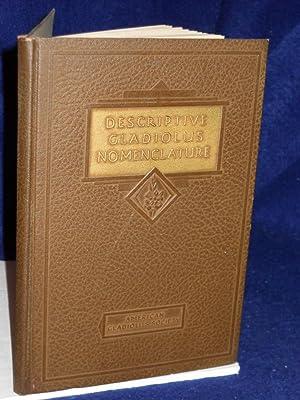 Descriptive Gladiolus Nomenclature: Pridham, Alfred M.S., compiler