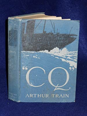 C Q or, In the Wireless House: Train, Arthur