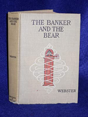 The Banker and the Bear: the story of a corner in lard: Webster, Henry Kitchell