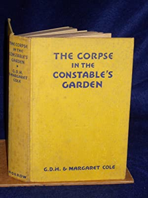 The Corpse in the Constable's Garden: Cole, G.D.H. and Margaret