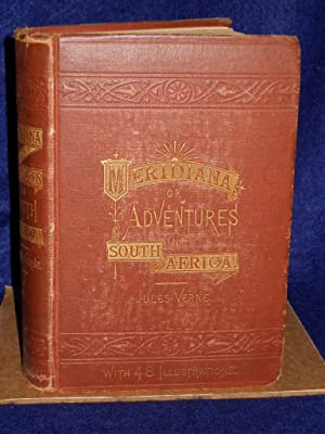 Meridiana: the adventures of three English men and three Russians in South Africa: Verne, Jules