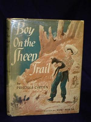 Boy on the Sheep Trail: Carden, Priscilla