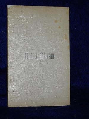 Grace B. Robinson: Robinson, Van Ness D., editor