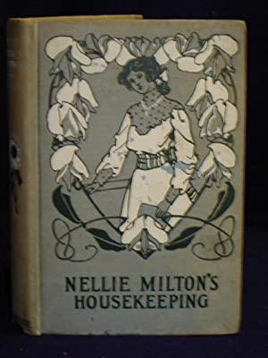 Nellie Milton's Housekeeping; or, Sweet Clover (Sweet Clover Stories): May, Mrs. Carrie L.