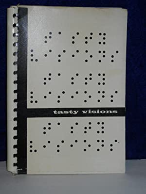 Tasty Visions: a book of favorite recipes: Women's Auxiliary to the Pittsburgh Blind Association