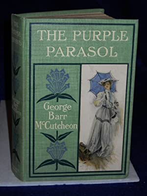 The Purple Parasol [with] The Flyers: McCutcheon, George Barr