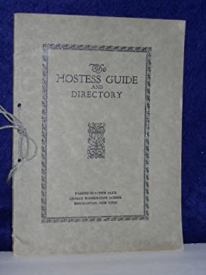 The Hostess Guide and Directory: Parent-Teacher Club