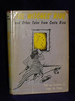 The Witches' Ride and Other Tales from Costa Rica: de Osma, Lupe