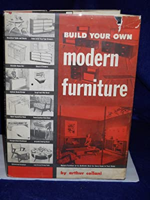 Build Your Own Modern Furniture: Collani, Arthur