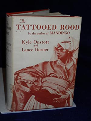 The Tattooed Rood: Onstott, Kyle and Lance Horner