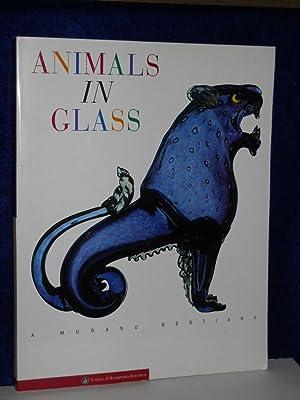 Animals in Glass: A Murano Bestiary: Barovier, Marina & Attilia Dorigato, editors