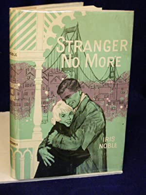 Stranger No More: Noble, Iris