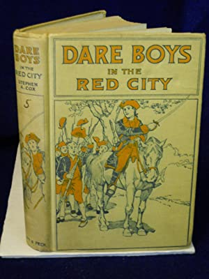The Dare Boys in the Red City: Cox, Stephen Angus