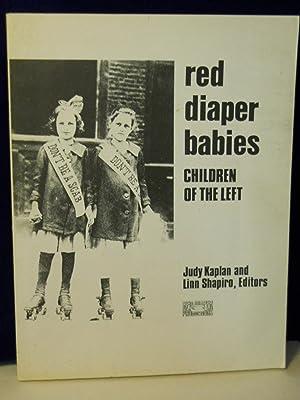 Red Diaper Babies: Children of the Left: Kaplan, Judy & Linn Shapiro, editors