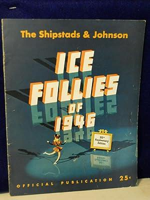 The Shipstads & Johnson Ice Follies of: Shipstads & Johnson