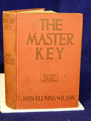 The Master Key: Wilson, John Fleming