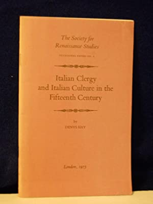 Italian Clergy and Italian Culture in the: Hay, Denys