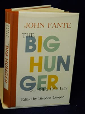 The Big Hunger: Stories 1932-1959: Fante, John