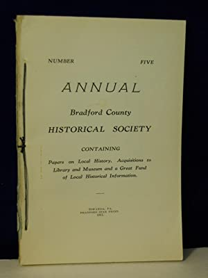 Annual, Number Five: Bradford County Historical Society