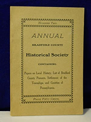 Annual, Number Two: Bradford County Historical Society
