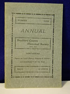 Annual, Number Nine, 1914-1915: Bradford County Historical Society