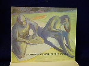 Katherine Kadish: recent works: Perkins, Barbara, foreword