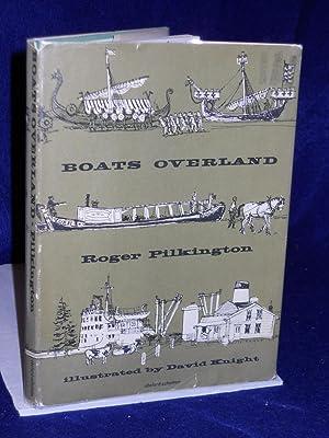 Boats Overland: Pilkington, Roger