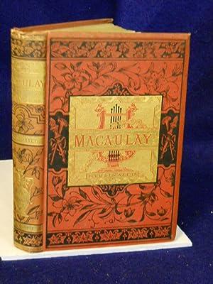 The Poetical Works of Lord Macaulay: Macaulay, Lord T.B.