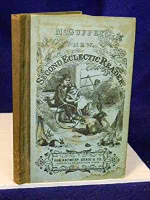 McGuffey's New Second Eclectic Reader for Young Learners: McGuffey, Wm. H.