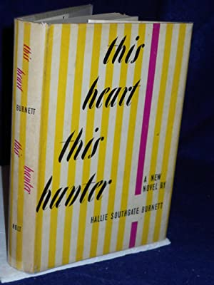 This Heart, This Hunter: Burnett, Hallie Southgate