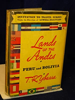 Lands of the Andes: Peru and Bolivia: Ybarra, T.R.