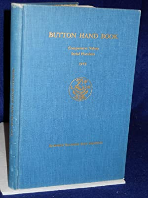 Button Hand Book: comparative values, serial numbers (1943): Nicholls, Florence Zacharie Ellis