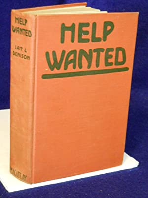 Help Wanted: a novel of today done from Jack Lait's great play: Denison, Webster