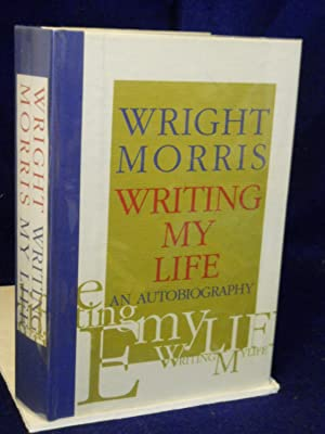 Writing My Life: An Autobiography. SIGNED by author: Morris, Wright