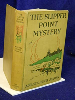 The Slipper Point Mystery: Seaman, Augusta Huiell.
