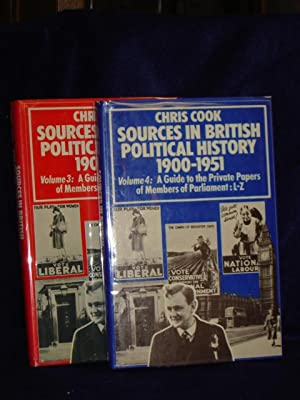 Sources in British Political History 1900-1951. Volumes 3 & 4: A Guideto the Private Papers of ...