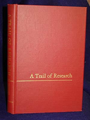 A Trail of Research in Sulfur Chemistry and Metabolism and Related Fields. SIGNED by author: Du ...