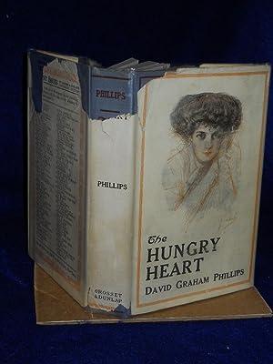 The Hungry Heart (A Novel): Phillips, David Graham