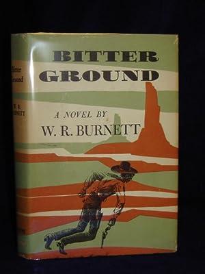 Bitter Ground: Burnett, W.R.