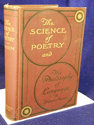 The Science of Poetry and the Philosophy of Language. SIGNED by author: Maxim, Hudson.