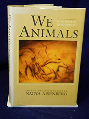 We Animals: poems of our world: Aisenberg, Nadya, editor