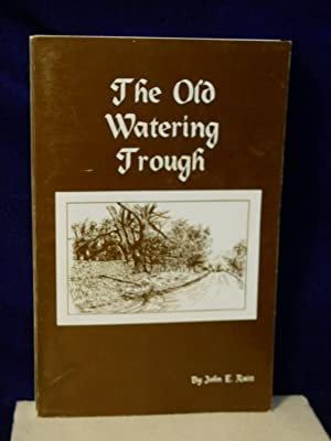 The Old Watering Trough: remarkable true stories of Delaware County's bygone days are like a ...