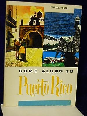Come Along to Puerto Rico: Calitri, Princine