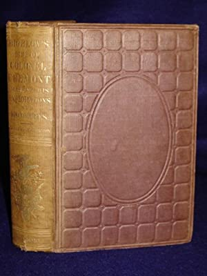 Memoir of the Life and Public Services of John Charles Fremont.[onlycomplete edition]: Bigelow, ...
