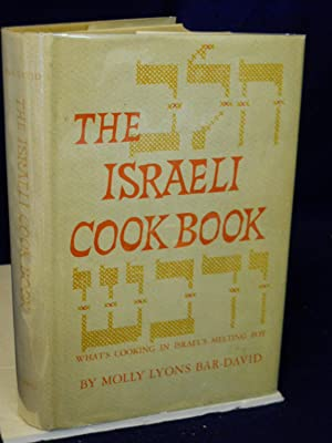 The Israeli Cook Book: What's Cooking in Israel's Melting Pot: Bar-David, Molly Lyons.