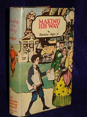 Making His Way: Alger, Horatio, Jr.